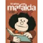 Diez años con Mafalda