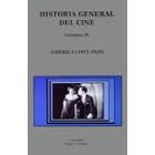 Historia general del cine volumen IV. América (1915-1928)