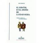 El español en el otoño de la Edad Media