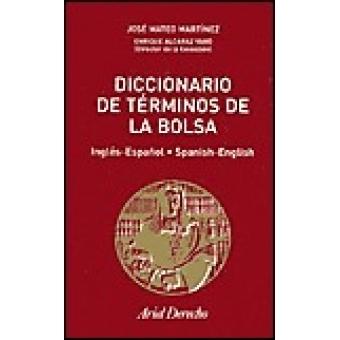 Diccionari de Términos de Bolsa. Inglés-español, español-inglés