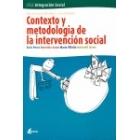 Contexto y metodología de la intervención social