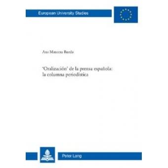 'Oralización' de la prensa española: la columna periodística