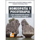 Homeopatia y psicoterapia. Una experiencia para la curación integral