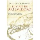 El viaje de Artemidoro: vida y aventuras de una gran explorador de la Antigüedad