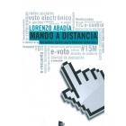 Mando a distancia. Herramientas digitales para la Revolución democrática