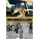 Mujeres en el mundo. Historia, retos y movimientos. (2ª edición ampliada)