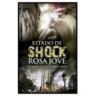 Estado de shock : Crónica novelada de una intervención psicológica en emergencias