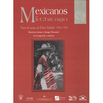 Mexicanos en Chicago.  Diario de campo de Robert Redfield. 1924-1925
