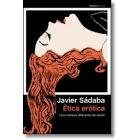 Ética erótica: una manera diferente de sentir