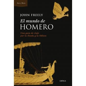 El mundo de Homero: una guía de viaje por la