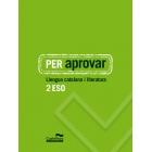 Per aprovar: Llengua catalana i literatura 2 Segon (ESO)