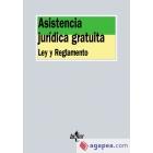 Asistencia jurídica gratuita. Ley y reglamento