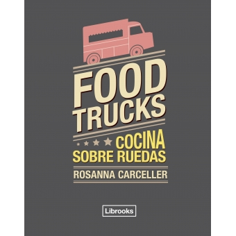 food trucks cocina sobre ruedas