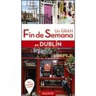 Un Gran Fin De Semana En Dublín