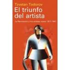 El triunfo del artista: la Revolución y los artistas rusos 1917-1941