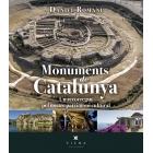 Monuments de Catalunya. Un recorregut pel patrimoni cultural català