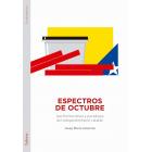 Espectros de Octubre. (per)turbaciones y paradojas del independentismo catalán