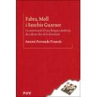 Fabra, Moll i Sanchis Guarner.. La construcció d'una llengua moderna de cultura des de la diversitat