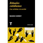 Rituales cotidianos. Las artistas en acción
