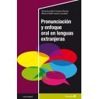 Pronunciación y enfoque oral en lenguas extranjeras