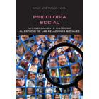 Psicología social Un acercamiento histórico al estudio de las relaciones sociales