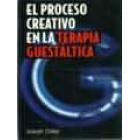 El proceso creativo en la terapia guestaltica.