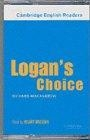 Logan's Choice. Level 2 (CER-2). Cassette