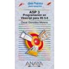 Guía práctica para usuarios ASP 3.Programación en Vbscript para IIS 5.0
