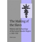 The making of the slavs (History and archaeology of the lower Danube region, c.500-700)