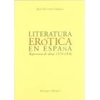 LITERATURA EROTICA EN ESPAÑA.REPERTORIO DE OBRAS 1519-1936