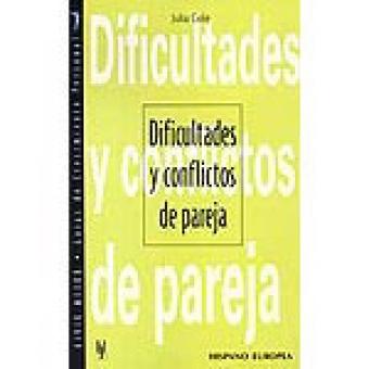 Dificultades y conflictos de pareja