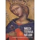 Mediterraneum. El esplendor del Mediterráneo medieval, siglos XIII-XIV
