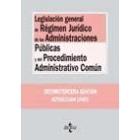 Legislación general de régimen jurídico de las administraciones públicas y del procedimiento administrativo común