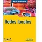 Redes locales. Manual imprescindible