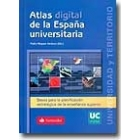 Atlas digital de la España Universitaria (incluye CD)