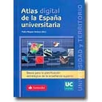 Atlas digital de la España Universitaria (incluye CD)