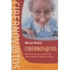 Cibernov@tos. Manual para personas inquietas que quieran aprender a navegar por internet