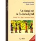 Un viatge per la fractura digital. Mòbils, SMS, blogs i internet a l'Àfrica