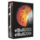 el Bulli 2003 / el Bulli 2004