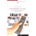 Informar a la TDT. Notícies, reportatges i documentals a la nova televisió