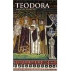Teodora. Emperatriz de Bizancio