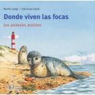 Mis libros de animales. Donde viven las focas