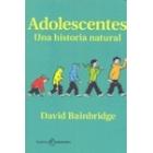 Adolescentes. Una historia natural