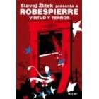 Robespierre. Virtud y terror