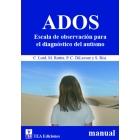 ADOS. Escala de observación para el desarrollo del autismo. Módulo 1