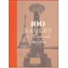 100 Baúles de Leyenda. Louis Vuitton