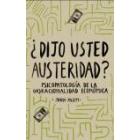 ¿Dijo usted austeridad? Psicopatología de la (ir)racionalidad económica