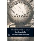 Mundo simbólico: poética, política y teúrgia en el Barroco hispano