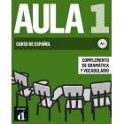 Aula 1 Nueva edición - Complemento de gramática y vocabulario. A1