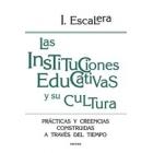 Las instituciones educativas y su cultura